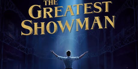 Open Air Cinema - The Greatest Showman tickets