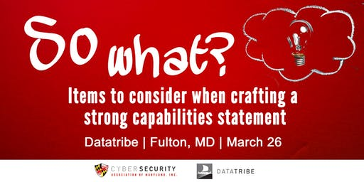 So What? Items to Consider When you Create a Capabilities Statement