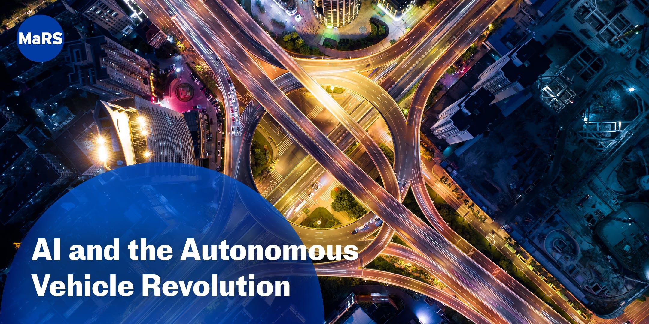 AI and the Autonomous Vehicle Revolution