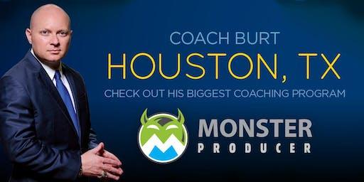 Monster Producer Sept Houston, TX W/ Coach Burt