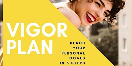 VIGOR Workshop: Reach your goal in 5 steps! tickets