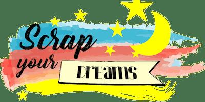 Scrap Open Days @ Scrap Your Dreams