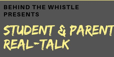 Behind the Whistle: Student & Parent Real Talk  tickets