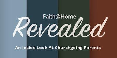 Faith at Home Revealed Day - with George Barna & Mark Holmen