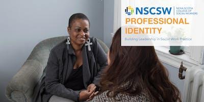Professional Identity: Building Leadership in Social Work Practice