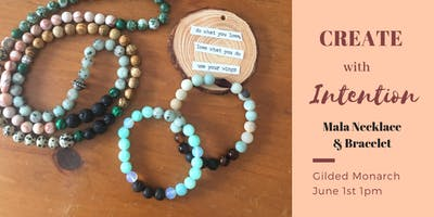 Create with Intention Mala Bracelet & Necklace Workshop