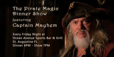 The Pirate Magic Dinner Show at Ocean Avenue Sports Bar & Grill
