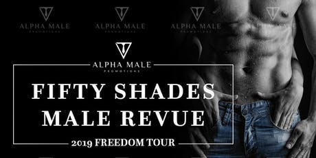 Fifty Shades Male Revue Cleveland tickets