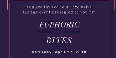 Euphoric Bites Official Tasting