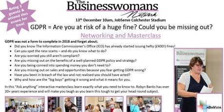 GDPR = Are you at risk of a huge fine? Could you be missing out? Networking and Masterclass tickets