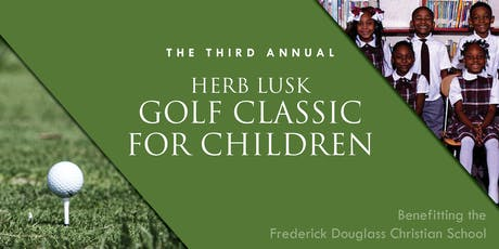 The Third Annual Herb Lusk Golf Classic for Children tickets