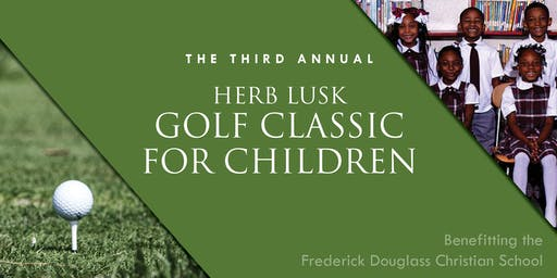 The Third Annual Herb Lusk Golf Classic for Children