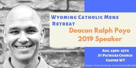 2019 Wyoming Catholic Men's Retreat tickets