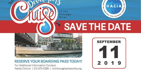 HACIA Scholarship & Education Foundation 3rd Annual Developers Cruise of the Chicago River  tickets