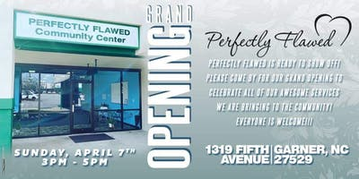 Perfectly Flawed Community Center Grand Opening