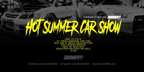 Hot Summer Car Show Presented by Branded tickets