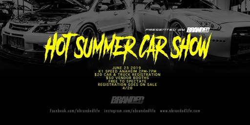 Hot Summer Car Show Presented by Branded
