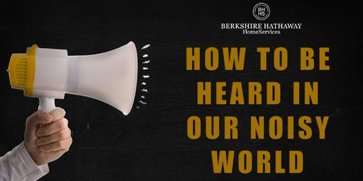 Lunch and Learn: How to Be Heard in Our Noisy World