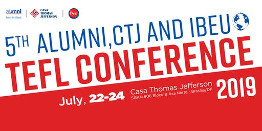 5th Alumni, CTJ & IBEU TEFL Conference
