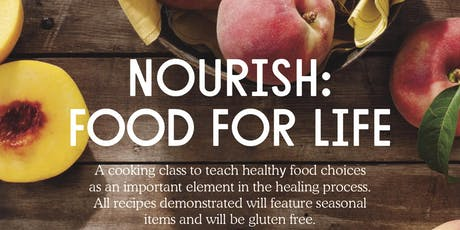 Oregon Cancer Foundation & Positive Community Kitchen | NOURISH: Food for Life | July 2019 tickets