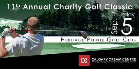 11th Annual Calgary Dream Centre Charity Golf Classic 2019 tickets