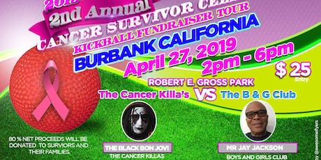"THE 2019 CANCER SURVIVOR CELEBRITY KICKBALL FUNDRAISER TOUR ""BURBANK "" tickets"