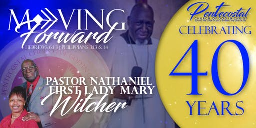 Pentecostal COGIC 4Oth Anniversary