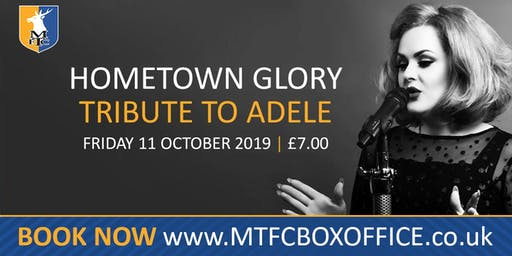 Adele Tribute Night - Hometown Glory @ Mansfield Town FC