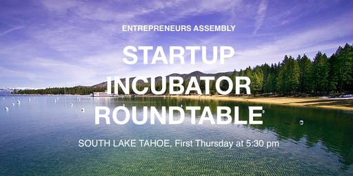 Entrepreneurs Assembly Startup Roundtable - South Lake