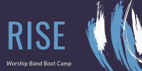 RISE Worship Band Training Boot Camp SOUTHEAST 2019  tickets