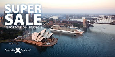Super Sale Information Session featuring Celebrity Cruises - Waterloo and Ira Needles