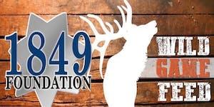1849 Wild Game Feed