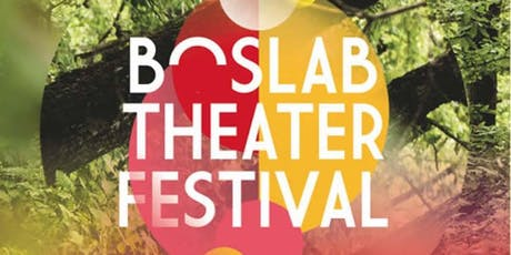 Boslab Theaterfestival tickets
