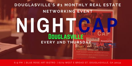 NIGHTCAP Douglasville #1 Monthly Real Estate Networking Meetup  tickets