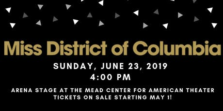 2019 Miss District of Columbia Competition tickets