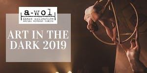 Art in the Dark: 2019 SHOW BEGINS AT DARK Friday July...
