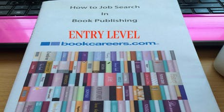How to Job Search in Book Publishing - Entry Level tickets