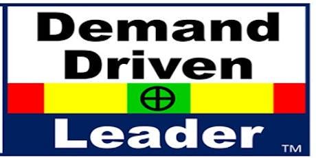 Demand Driven Leader Workshop - Chicago, IL tickets
