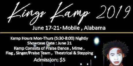 KINGS KAMP/CONCERT TOUR 2019 (Mobile,AL) tickets
