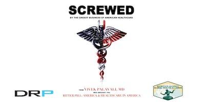 Screwed: A Healthcare Documentary Screening