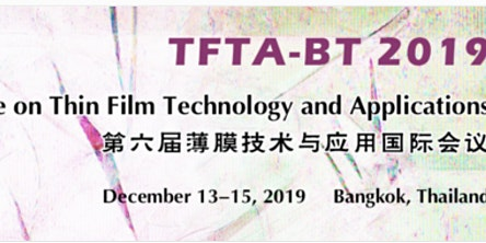 The 6th Int'l Conference on Thin Film Technology and Applications (TFTA-BT)