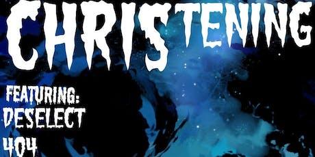1 Year Anniversary CHRIStening - Metal VS Punk w deSelect, 404 tickets