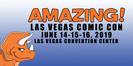 2019 Amazing Las Vegas Comic Con tickets