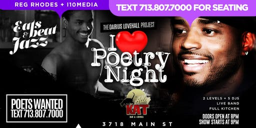 NEO SOUL & POETRY NIGHT - The Darius Lovehall Project - Calling All Poets - Poetry