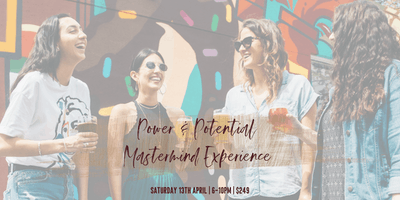 Power & Potential Mastermind Experience