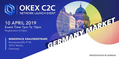 OKEx C2C Network Launch Event - Berlin