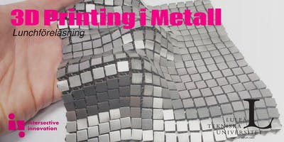 Föreläsning 3D Printing i Metall