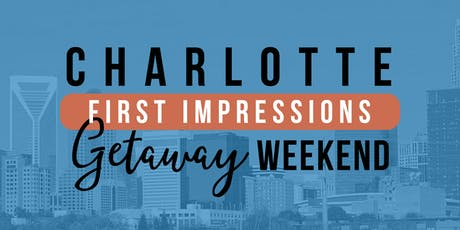 Charlotte Getaway Weekend - October 2019 tickets