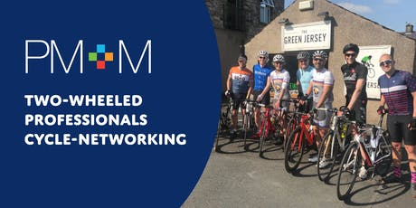 PM+M Two-Wheeled Professionals Cycle-Networking tickets