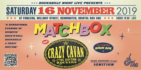 Crazy Cavan / Matchbox Double Bill with support from Ignition tickets